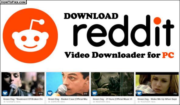 Reddit Video Downloader Crack 5.7.0