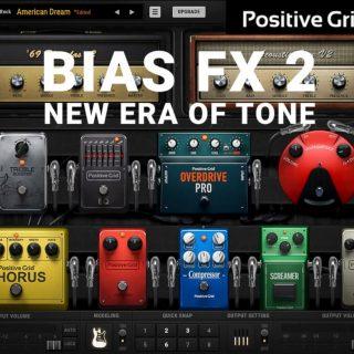 Positive Grid BIAS FX 2 Elite v2.3.0.6070 Crack